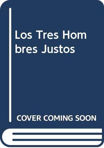 9788426127983: Los Tres Hombres Justos (Spanish Edition)