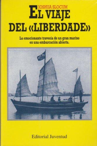 9788426128584: El viaje del Liberdade (EN EL MAR Y LA MONTAÑA)