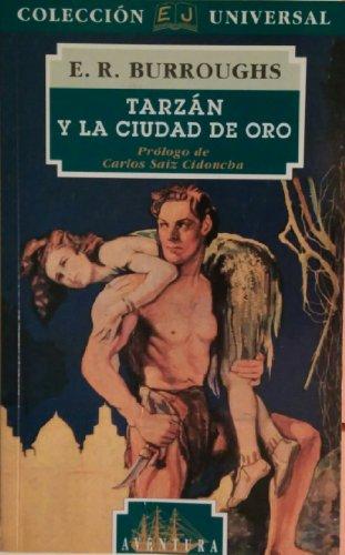 9788426129000: Tarzan Y La Ciudad Del Oro