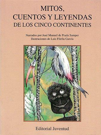 Mitos Cuentos Y Leyendas (Spanish Edition): De Prada, Juan