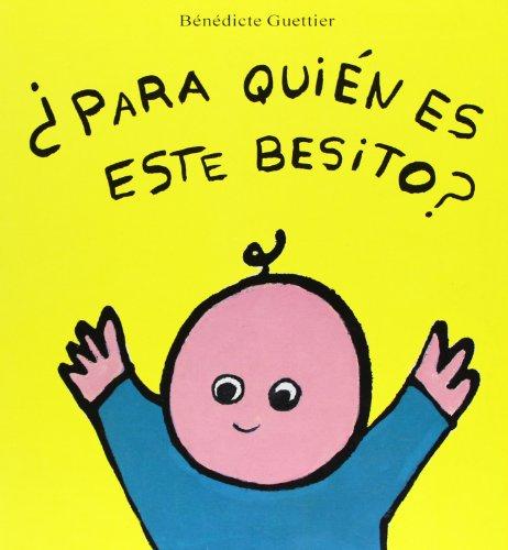 9788426129710: Para Quien Es Este Besito? (Spanish Edition)