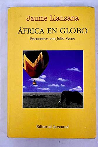 9788426130600: Africa en globo: Encuentros con Julio Verne