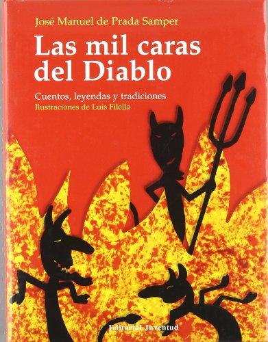 9788426130723: Las mil caras del diablo (CUENTOS UNIVERSALES)