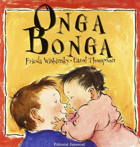 Onga Bonga/ Onga Bonga (Spanish Edition): Carol Thompson