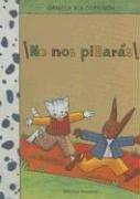 No Nos Pillaras / You Will Not: Kulot-Frisch, Daniela