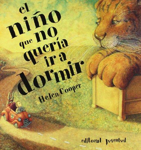 9788426131256: El nino que no queria ir a dormir (Spanish Edition)