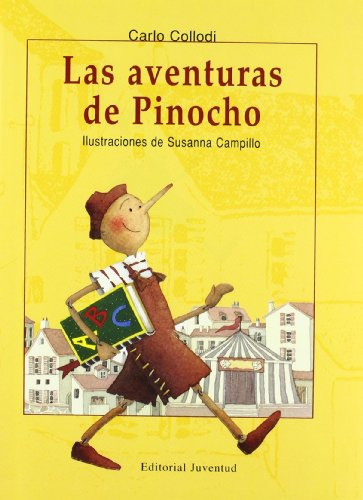 Las aventuras de Pinocho/ The adventures of Pinocchio (Spanish Edition) (9788426131454) by Carlo Collodi