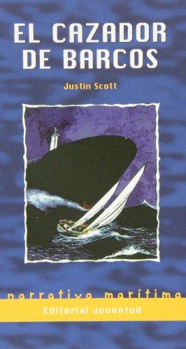 9788426131485: El Cazador De Barcos/ The Shipkiller (Nostromo) (Spanish Edition)