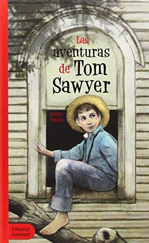 9788426132031: Las aventuras de Tom Sawyer / The Aventures of Tom Sawyer (Spanish Edition)