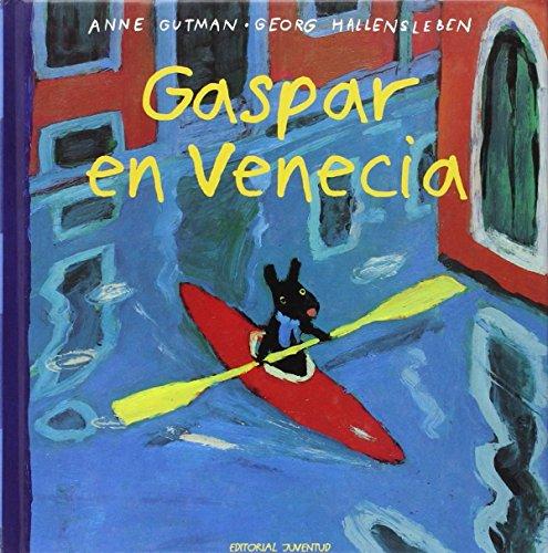 Gaspar en Venecia (Peque~nos Desastres de Gaspar y Lola) (Spanish Edition) (9788426132116) by Anne Gutman