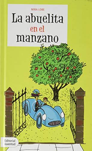 La abuelita en el manzano (8426132251) by Mira Lobe