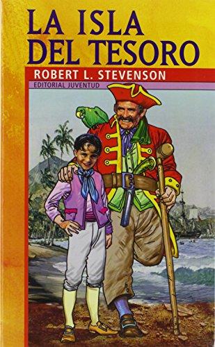La Isla Del Tesoro / Treasure Island: Robert Louis Stevenson