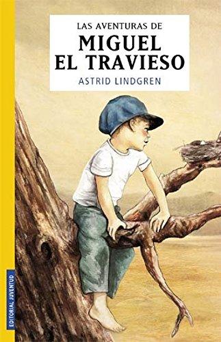 9788426132277: LAS AVENTURAS DE MIGUEL EL TRAVIESO (COLECCION JUVENTUD)