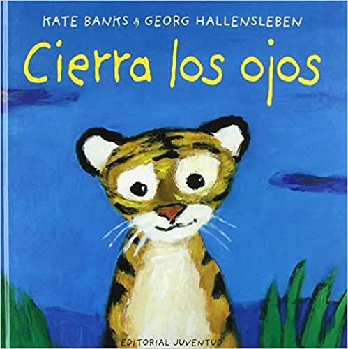 9788426132376: Cierra los ojos/Close your eyes (Spanish Edition)