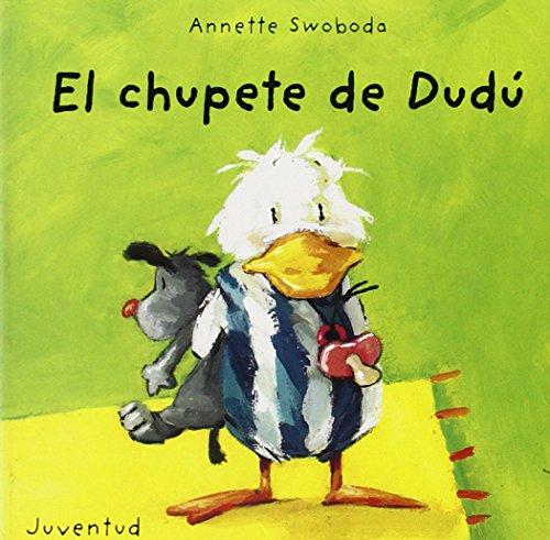 9788426132475: El chupete de Dudú (LIBROS DE DUDU)