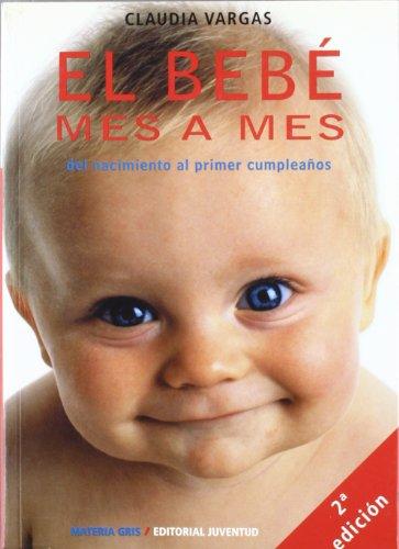 9788426132840: El bebe mes a mes (MATERIA GRIS)
