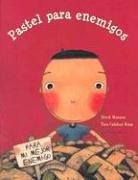 Pastel para enemigos (Spanish Edition): Munson, Derek
