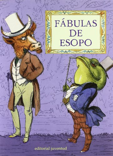 Fabulas De Esopo (Spanish Edition): n/a