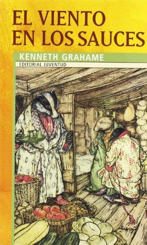 El Viento En Los Sauces/ the Wind: Kenneth Grahame