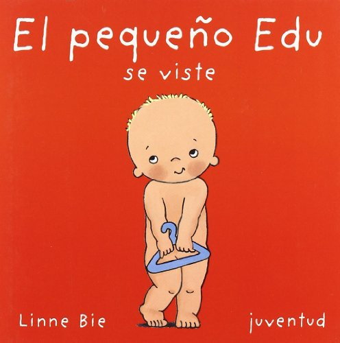 9788426134202: El Pequeno Eu Se Viste/ Edu Gets Dressed (Mis Primeros Libros) (Spanish Edition)