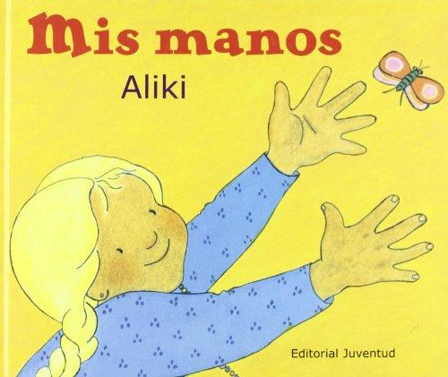 9788426134264: Mis manos (Aprende y descubre la ciencia Nivel 1 / Let's-Read-and-Find-Out Science Stage 1) (Spanish Edition)