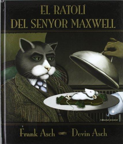 9788426134349: El ratoli del Sr. Maxwell (Albums Ilúlustrats)