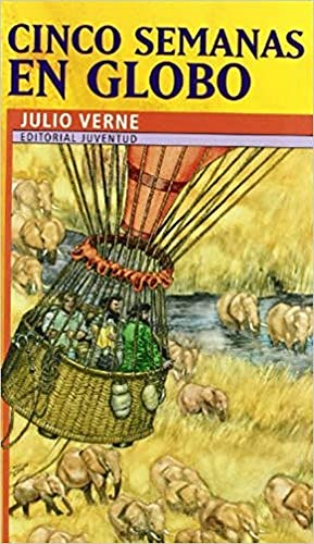 9788426134431: Cinco semanas en globo / Five Weeks in a Balloon (Coleccion Juventud / Juvenile Collection) (Spanish Edition)