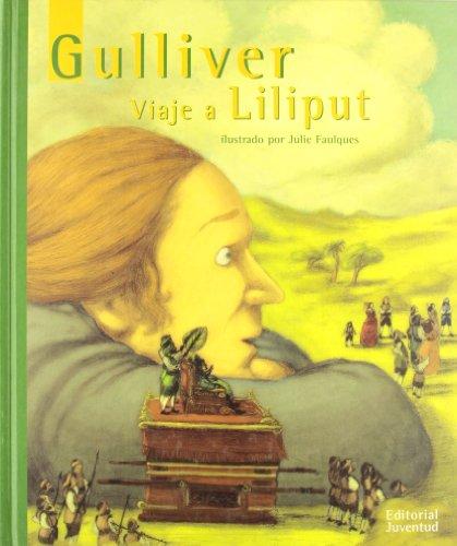 9788426134585: Gulliver. Viaje a Lilliput / Gulliver. a Voyage to Lilliput