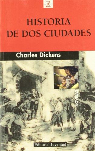 Historia De Dos Ciudades/ Two City Tales: Dickens, Charles