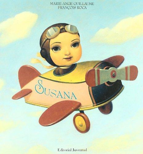 Susana / Suzanne (Spanish Edition): Guillaume, Marie-Ange; Roca,