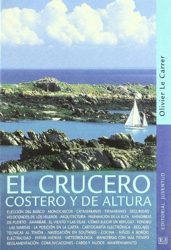 9788426135544: Crucero costero y de altura, El