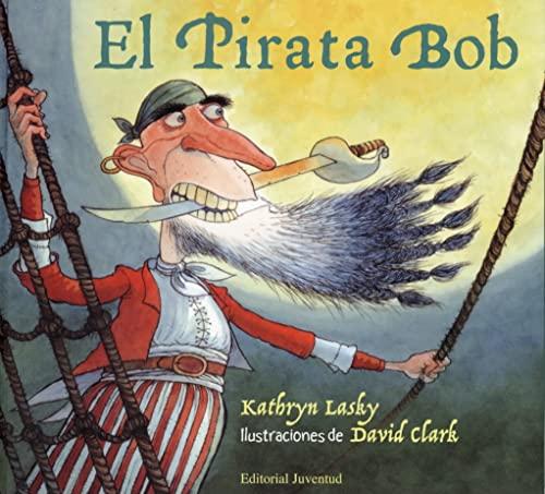 9788426135681: El pirata Bob