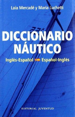 9788426136039: Diccionario Nautico Español - Ingles