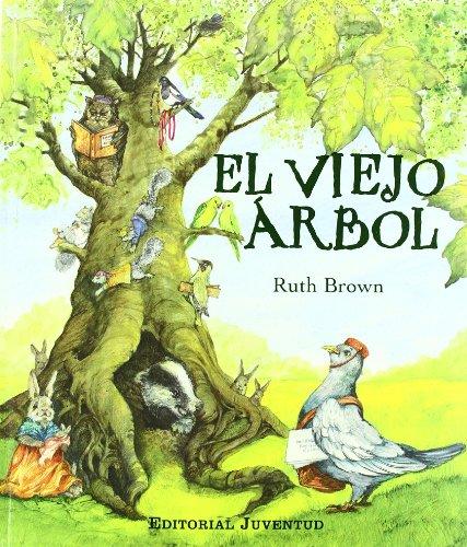 9788426136282: El Viejo Arbol/ The Old Tree (Spanish Edition)