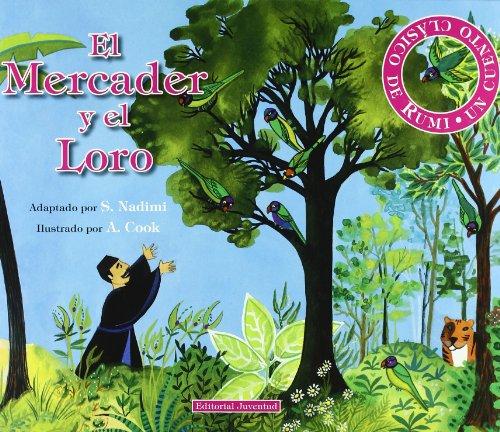 9788426136787: El Mercader Y El Loro/ The Merchant and the Parrot (Cuento Clasico de Rumi) (Spanish Edition)