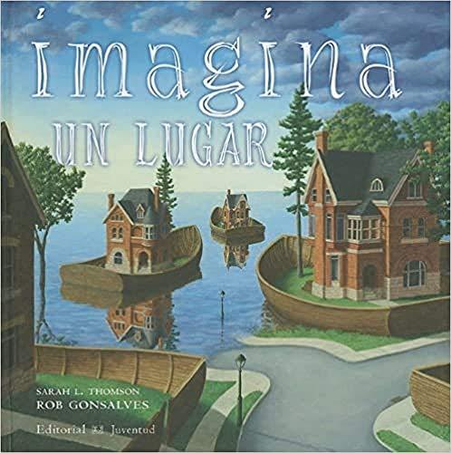 9788426137371: Imagina un lugar / Imagine a Place (Spanish Edition)