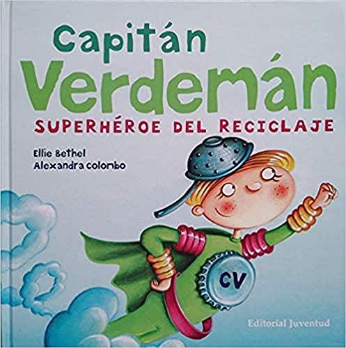 9788426137395: Capitan Verdeman/ Captain Verdeman: Superheroe del Reciclaje/ Recycling Superhero