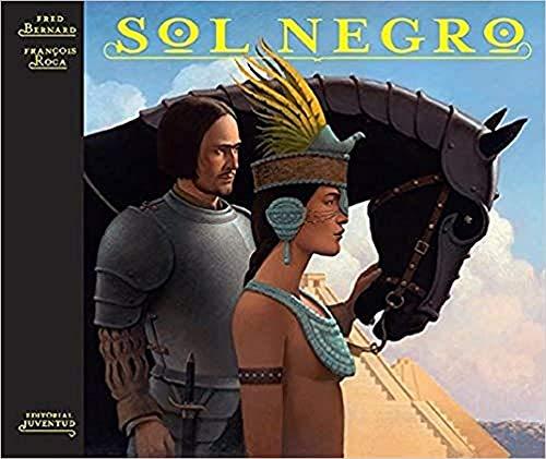 Sol Negro / Black Sun (Spanish Edition): Bernard, Fred; Roca,