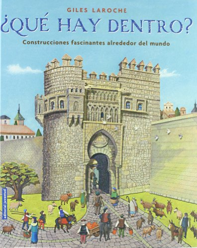 9788426137692: Que hay dentro? / What's inside?: Construcciones Fascinantes Alrededor Del Mundo / Fascinating Buildings Around the World (Spanish Edition)