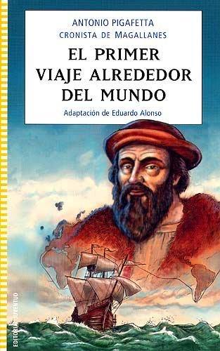 9788426137760: El primer viaje alrededor del mundo / The First Voyage Around the World (Juventud) (Spanish Edition)