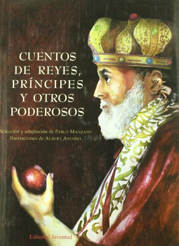 Cuentos de reyes, principes y poderosos / Tales of kings, princes and powerful (Spanish Edition) (8426137776) by William Shakespeare; Leo Tolstoy; Hans Christian Andersen