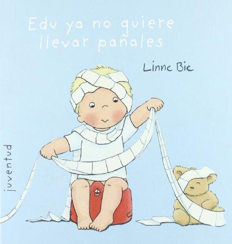 9788426137999: Edu ya no quiere llevar pañales (EL PEQUEÑO EDU)