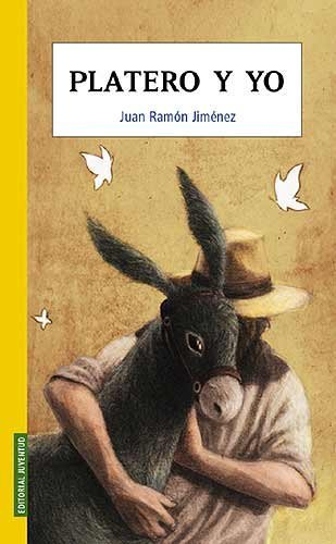 9788426138149: Platero y Yo: Platero and I (Spanish Edition)