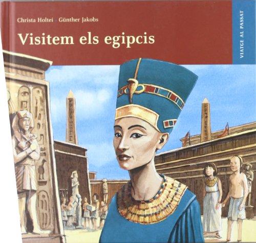9788426138545: Visitem els egipcis (VIAJE AL PASADO)