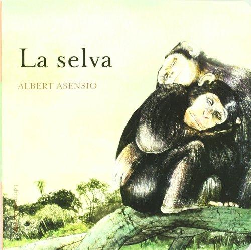 9788426138606: La selva (DONDE VIVEN LOS ANIMALES)