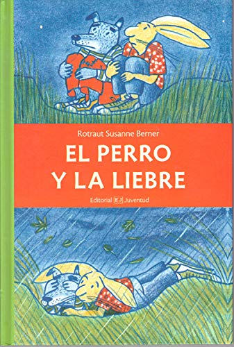 9788426138767: El perro y la liebre (Spanish Edition)