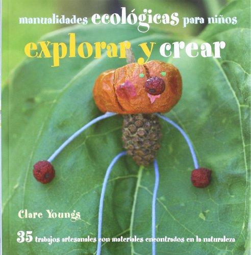 9788426138873: Explorar y Crear (Spanish Edition)