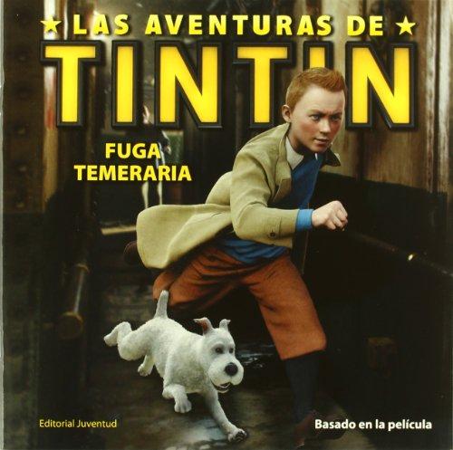 9788426138941: T. P. Fuga temeraria (TINTIIN PARAMOUNT)