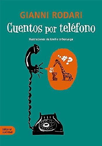 9788426139160: Cuentos por telefono (Spanish Edition)