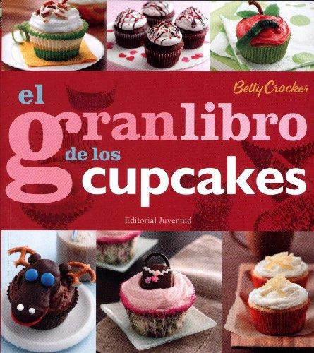 El gran libro de los Cupcakes: Crocker, Betty
